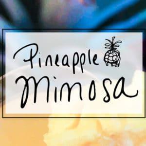 Pineapple mimosa brunch cocktail recipe via sipbitego.com #brunching #mimosa