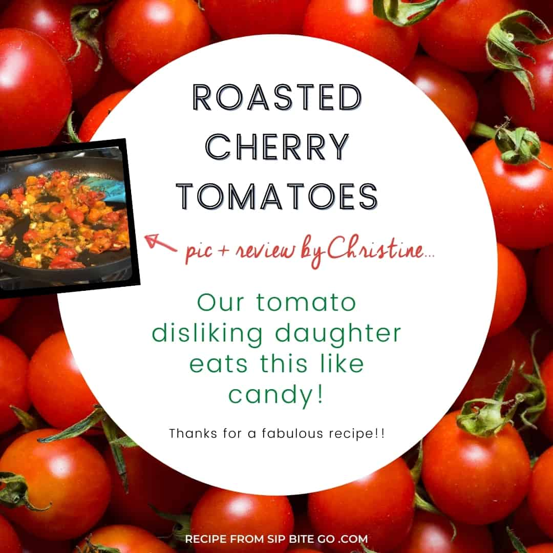 text and image recipe review rroasted cherry tomatoes recipe