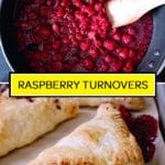 How to images for raspberry turnovers with text overlay.