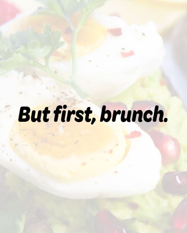 quote about brunch