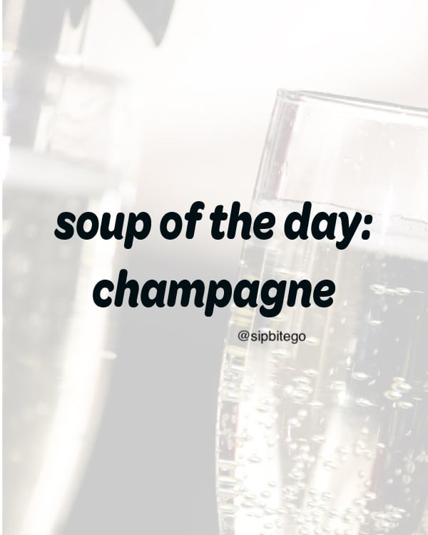 quote about champagne soup