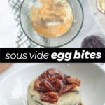 sous vide egg bites pin