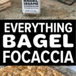 PIN for Everything Bagel Focaccia With Everything Bagel Seasoning