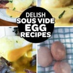 Pinterest collage for The Best Egg Sous Vide Recipes For Brunch And Breakfast