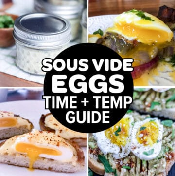Collage of sous vide egg recipes for The Best Time And Temperature For Sous Vide Eggs feature