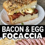 bacon and egg focaccia breakfast sandwich pinterest pin