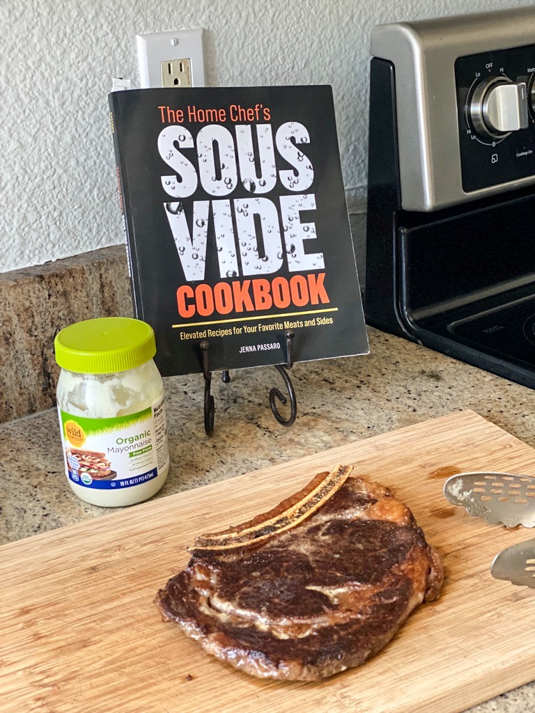 sous vide ribeye and the home chef's sous vide cookbook and wild harvest organic mayo