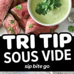 sous vide tri tip in the vacuum sealed bag and plated with a cilantro lime cream sauce