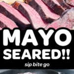 mayo seared sous vide steak pin with text overlay
