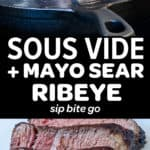 pin for sous vide mayo seared boneless ribeye with text overlay