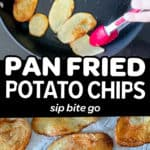 Two photos of pan fried potato chips with text overlay.