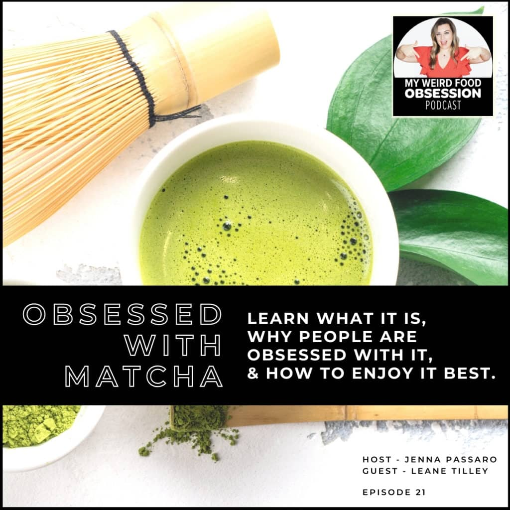title text overlay with matcha in the background with podcast logo in corner