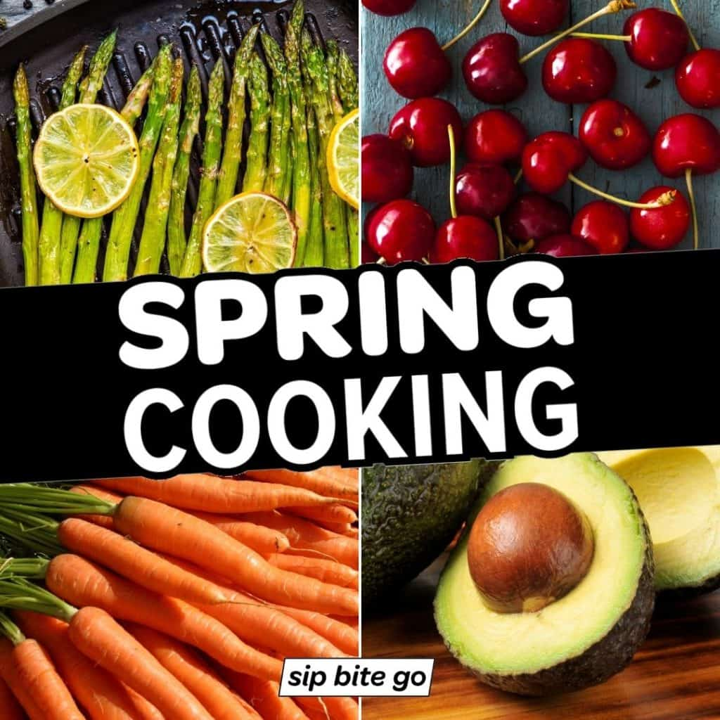 Spring Foods Produce Collage with text overlay of spring cooking recipes and avocado, cherries, asparagus and carrots.