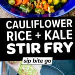 Collage with images and text overlay of Vegetable Stir Fry With Cauliflower Rice And Kale Recipe.