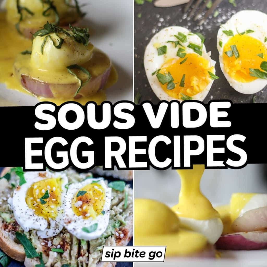 Text overlay on sous vide egg recipes collage.