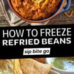 """Image collage with text overlay """"how to freeze refried beans"""" with bean dip photos."""