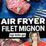 Image collage of recipe for air fryer filet mignon with text overlay and phillips air fryer machine.