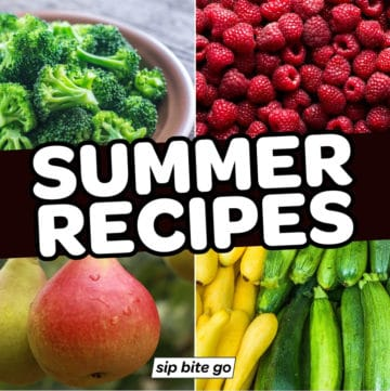 Collage with summer foods, vegetables, and fruits with text that says summer recipes.
