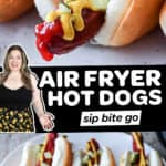 Collage of hot dogs cooked in the air fryer and text overlay.