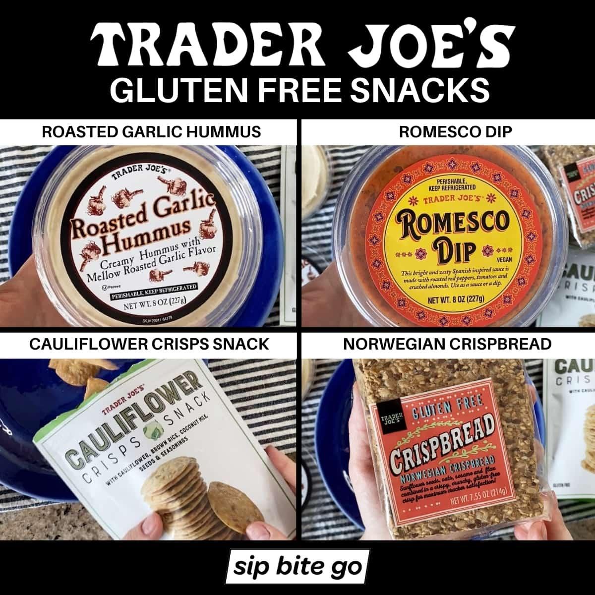 Best Trader Joe's Gluten Free Snacks with hummus, romesco dip, cauliflower crisps snack, and norwegian crispbread.