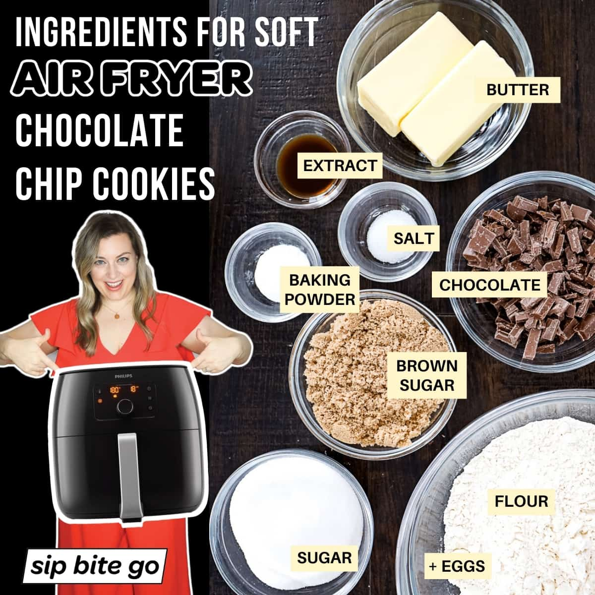 Chart of captions and ingredients for air fryer chocolate chip cookie dough recipe.