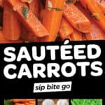 Graphic with text overlay of Sautéed Carrots Recipe with ingredients list.