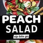 Fresh Peach Caprese Salad Recipe photos with text overlay of peach salad.