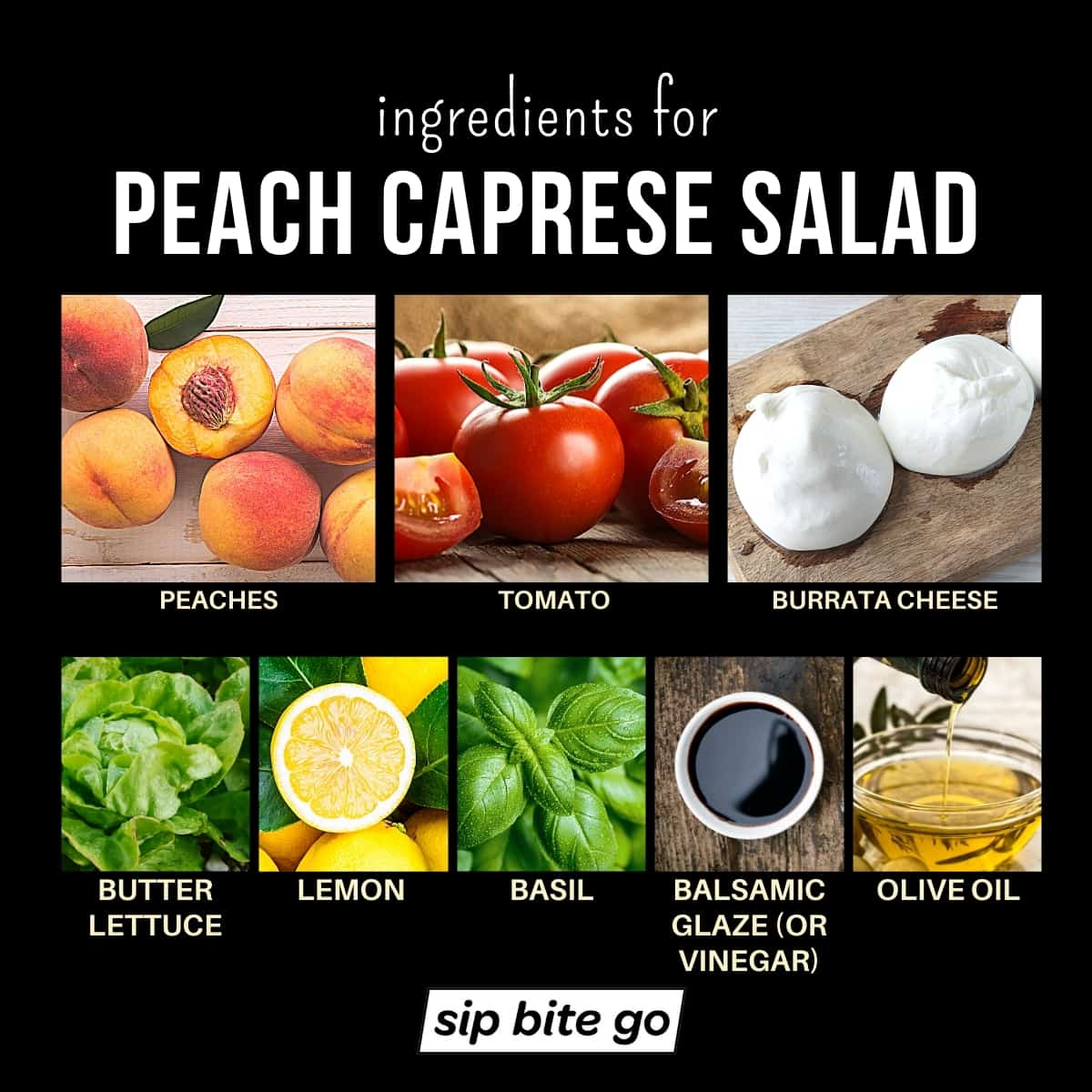 Infographic chart with captions and ingredients for Peach Caprese Salad with fresh peaches and burrata cheese and tomatoes.