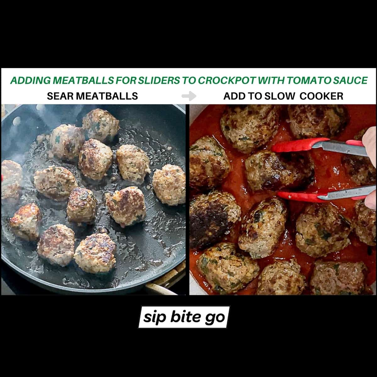 Infographic demonstrating searing meatballs and adding meatballs for sliders to crockpot with tomato sauce.