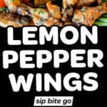 Lemon pepper wings recipe photos with text overlay.
