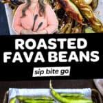 Roasted Fava Bean Recipe photos with text overlay.