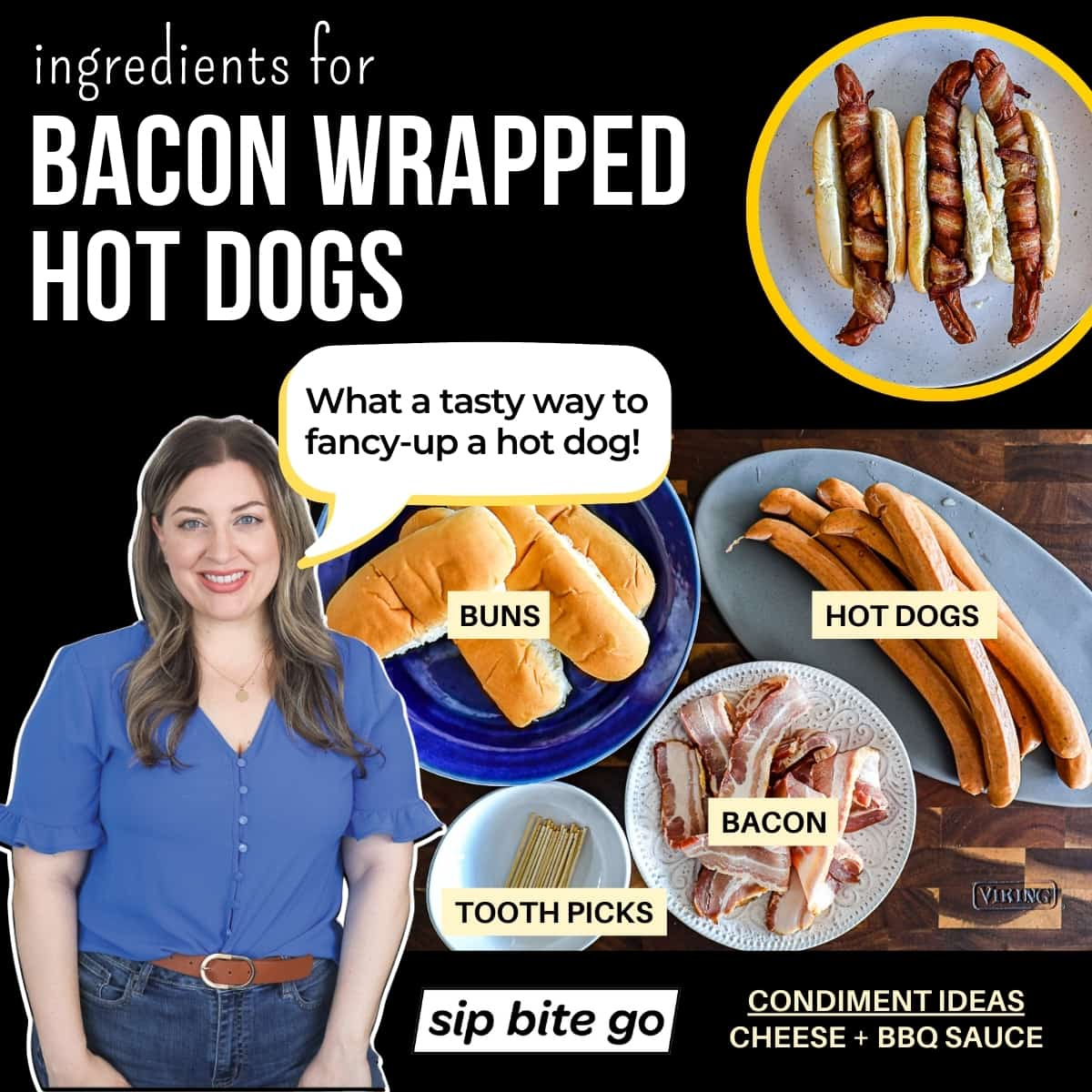 infographic chart with bacon wrapped hot dogs ingredients list with captions.