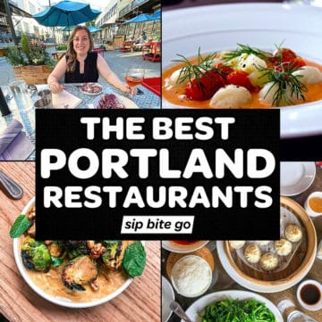 Best Portland Oregon Restaurants Sip Bite Go photos with text overal