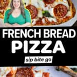 French Bread Pizza Recipe collage with text overlay.