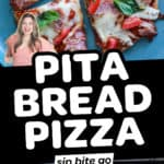 Pita Bread Pizza Recipe images with text overlay.