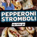 Pepperoni Stromboli photos with text overlay.