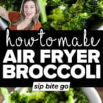 Air Fryer Broccoli Recipe photos with text overlay.