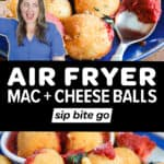 Air Fryer Mac And Cheese Balls recipe images with text overlay
