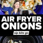 Air fryer onions recipe collage with text overlay.