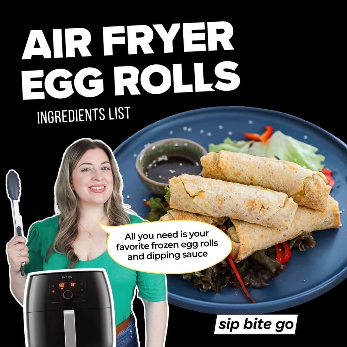 Infographic Frozen egg rolls air fryer recipe ingredients