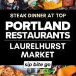 Laurelhurst Market MENU items for dinner collage