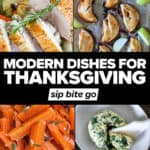 Modern Thanksgiving menu recipe dishes collage with text overlay.
