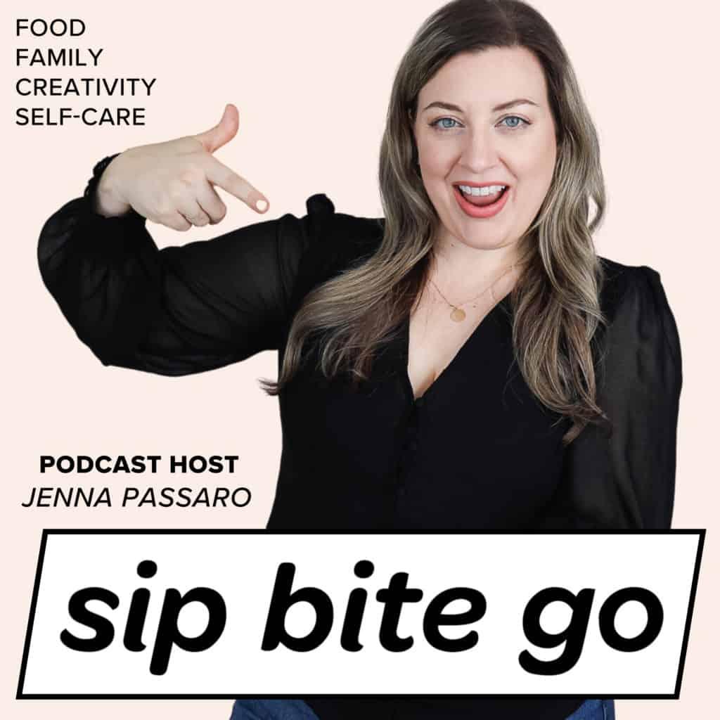sip bite go podcast with jenna passaro