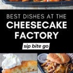 Best Cheesecake Factory dishes image collage with text overlay.